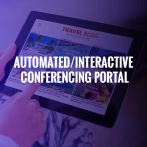 AUTOMATED/INTERACTIVE CONFERENCING PORTAL